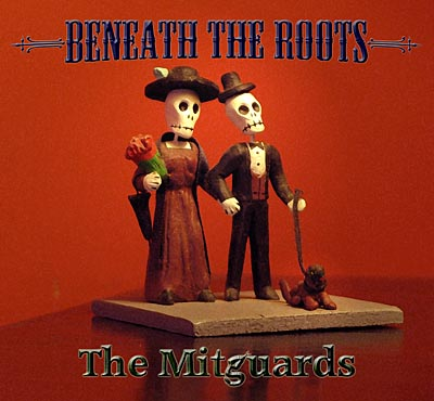 Beneath The Roots - The Mitguards